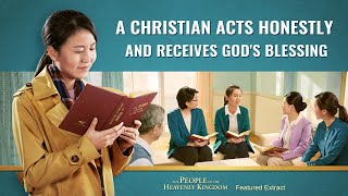 "Christian Movie ""The People of the Heavenly Kingdom"" Clip 1 - A Christian Acts Honestly and Receives God's Blessing"
