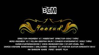 Veeran-Tamil Short Film's Official Intro BGM