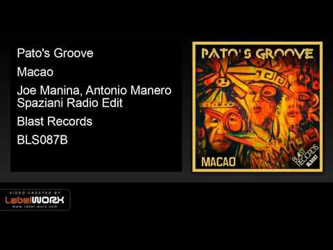 Pato's Groove - Macao (Joe Manina, Antonio Manero Spaziani Radio Edit)