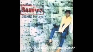 karen ramirez   looking for love