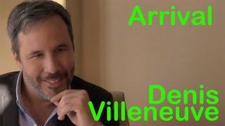 DP/30: Arrival, Denis Villeneuve