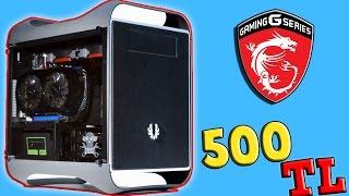 500 TL OYUNCU PC TOPLAMA