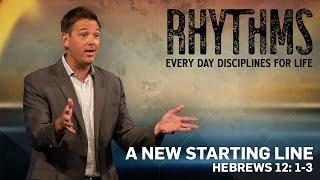 A NEW STARTING LINE (HEBREWS 12:1-3)   Pastor Heath Burris   River Oak Church