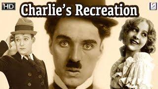 Charlie Chaplin Comedy Movie - Charlie's Recreation - HD