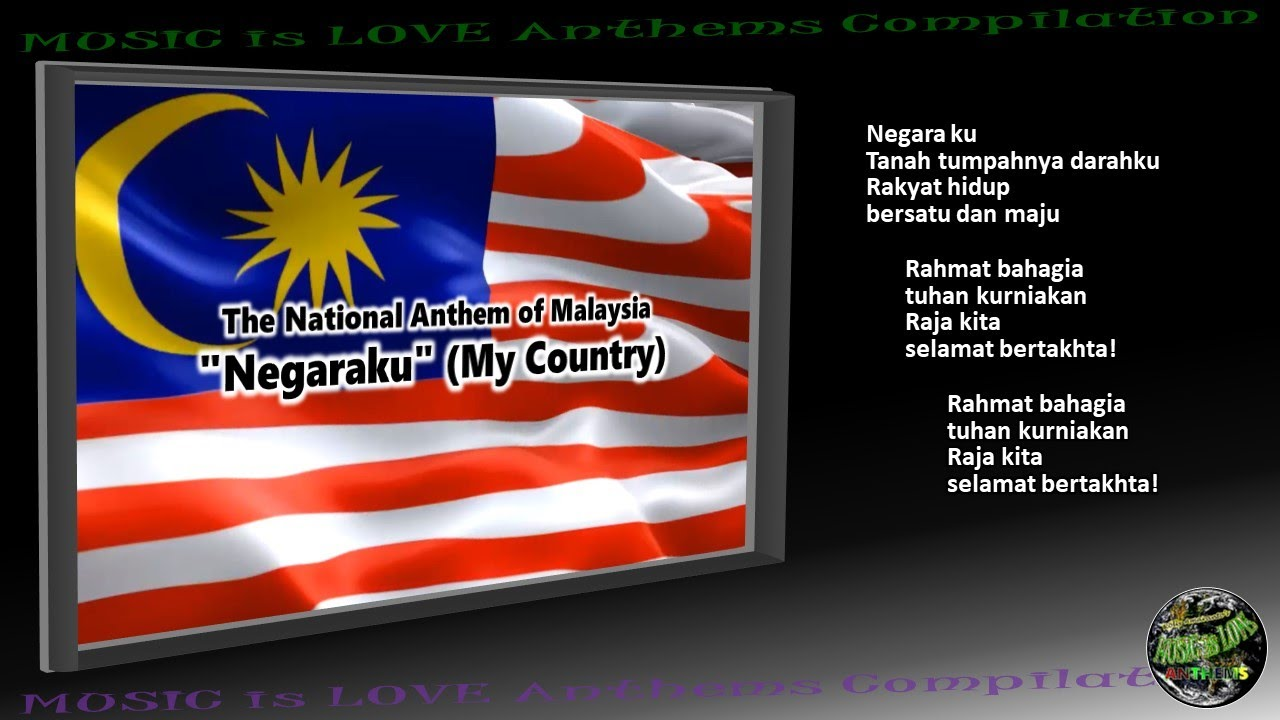 Malaysia National Anthem Negaraku Instrumental With Lyrics Youtube