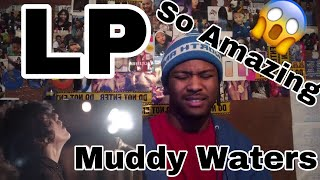 LP - Muddy Waters [Live Session] | Reaction
