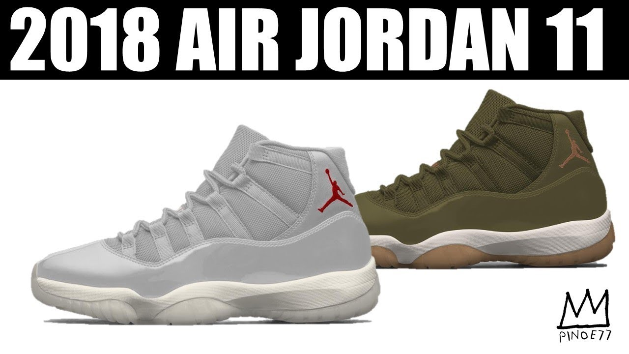 c5592f3b11b 2 MORE JORDAN 11 FOR 2018, NEW RELEASE DATE FOR TRAVIS SCOTT x AIR JORDAN 4  & MORE!!