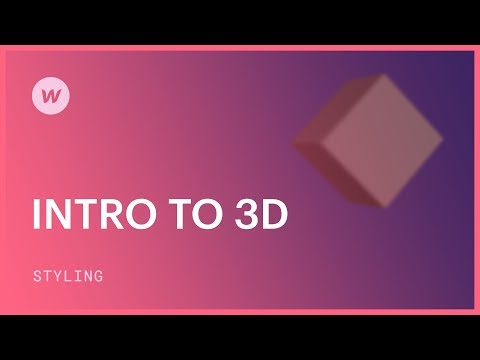 3D web design for beginners - Webflow CSS tutorial