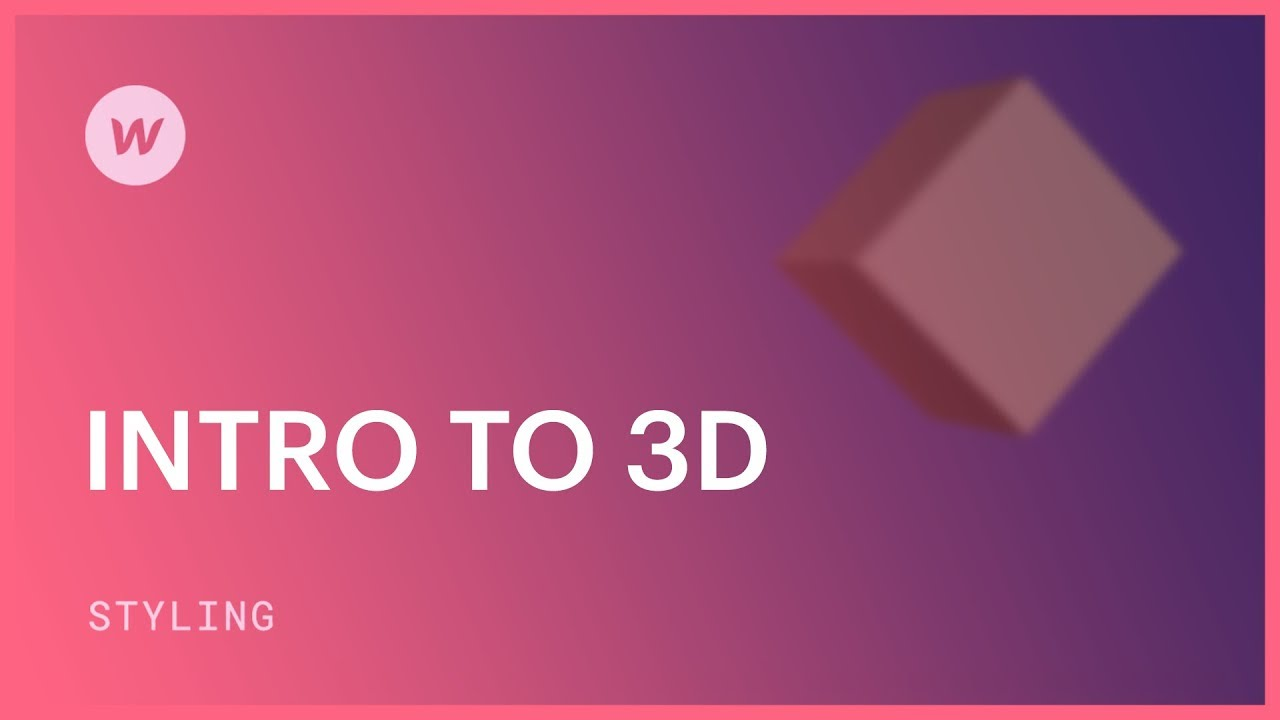 3D web design for beginners - Webflow CSS tutorial (using the Old UI)