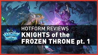 [Hearthstone] Hotform Reviews: Knights of the Frozen Throne – #1