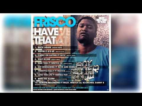 Frisco -  Have That (EP)
