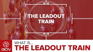 The Leadout Train | Road Racing Explained