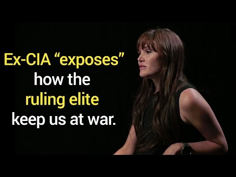 Ex-CIA exposes controlled war and terrorism to the masses