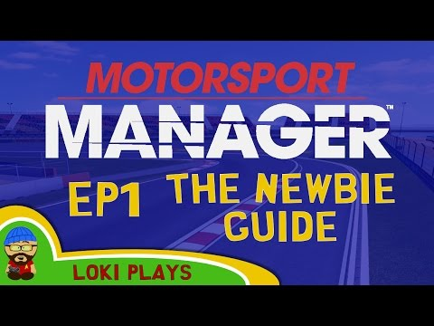 Motorsport Manager PC - Lets Play EP1 and a Beginners Guide