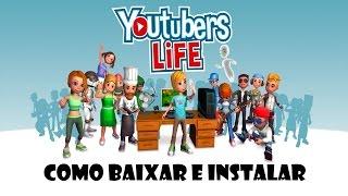 COMO BAIXAR E INSTALAR YOUTUBERS LIFE DE GRAÇA !!!!!!!