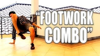Bboy Tutorial I How to Footwork Combo I