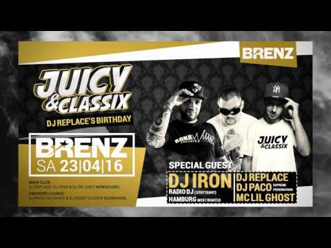 Juicy & Classix | 23/04/2016 | Brenz Club Heidenheim Trailer |  DJ Replace