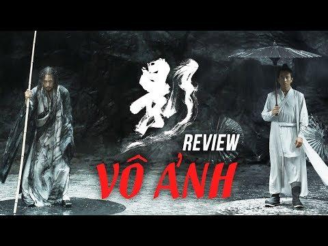 Review phim VÔ ẢNH (Shadow)