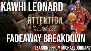 How Kawhi Leonard is Mimicking Michael Jordan (Fadeaway Comparison)