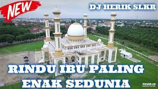 Gambar cover DJ RINDU IBU PALING ENAK SEDUNIA REMIXER MAUMERE NEW DJ 2019