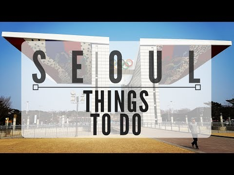 SEOUL Things to Do 2017 - First World Traveller hits South Korea!