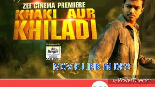 Khaki aur khiladi Hindi dubbed