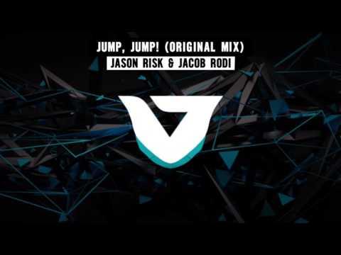 Jason Risk & Jacob Rodi - JUMP, JUMP!  (Original Mix)