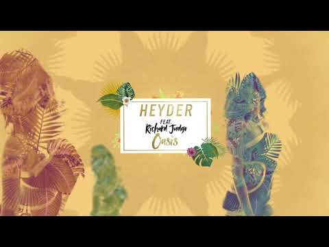Heyder ft. Richard Judge - Oasis (Lyric Video)