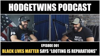 """Black Lives Matter Says """"Looting Is Reparations"""""""