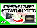How to Connect Guitar to a Computer 4 Best Methods