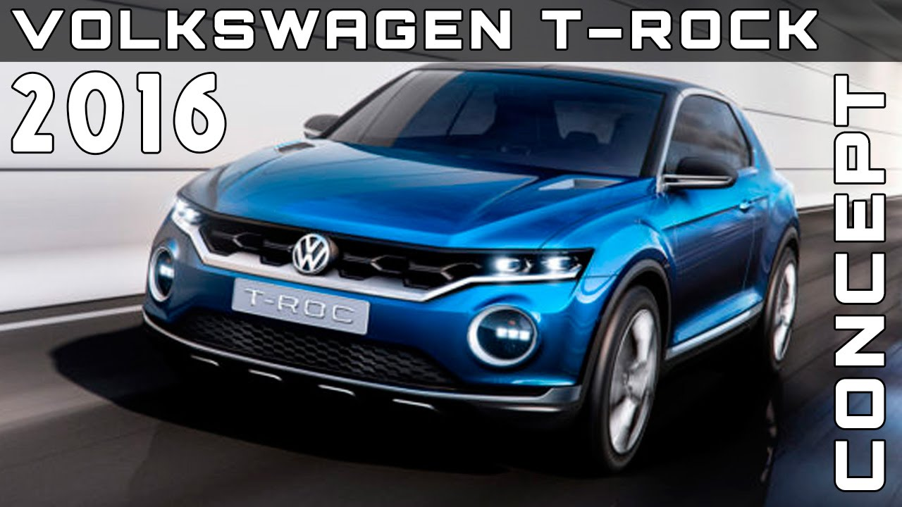 2016 volkswagen t rock concept review rendered price specs release date youtube. Black Bedroom Furniture Sets. Home Design Ideas