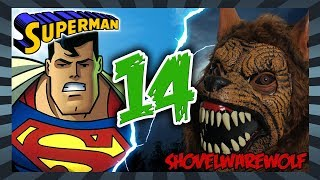 Shovelwarewolf VS Superman 64 (S3E2)