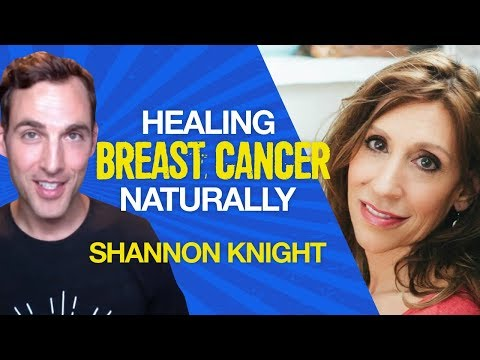 How Shannon healed stage 4 breast cancer with alternative th