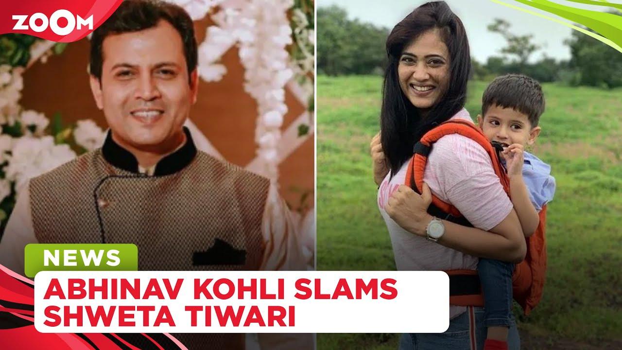 Abhinav Kohli slams Shweta Tiwari's claim that he didn't contribute to their son's upbringing