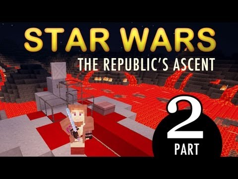 Epic Minecraft Adventure Map: STAR WARS-The Republics Ascent! [PART 2]