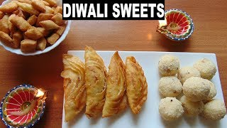 3 Easy and Quick Diwali Sweets Recipes | Karanji | Rava Ladoo | Shankarpali