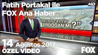 Yeni yapılan havalimanının adı ne olacak? 14 Ağustos 2017 Fatih Portakal ile FOX Ana Haber
