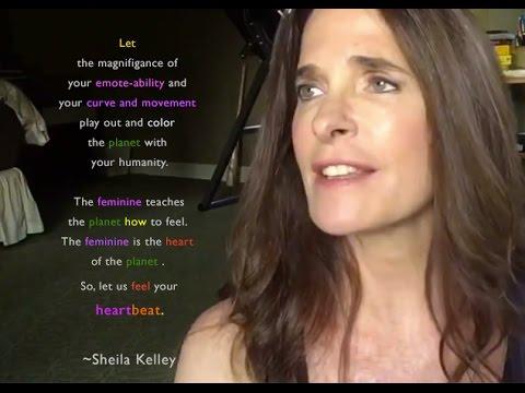 Sheila Kelley: Awakening more deeply into your feminine genius with emoteability