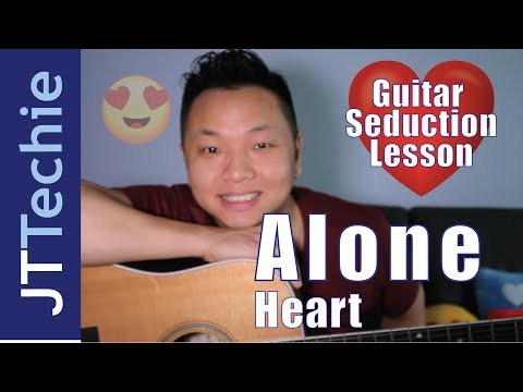 How to Play Alone by Heart on Acoustic Guitar | Guitar Seduction