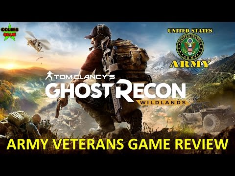 ARMY VETERANS Opinion on Tom Clancy's Ghost Recon Wildlands