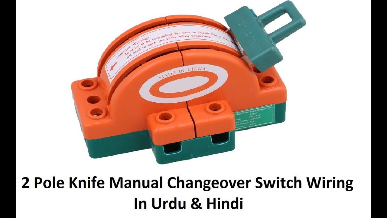 2 pole knife switch 100a manual changeover switch wiring in urdu hindi [ 1280 x 720 Pixel ]