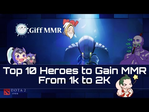 Dota 2 - Top 10 Heroes to Gain MMR In 1k And 2k Bracket [ Pa