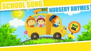 School Song   Kids Song   Nursery Rhymes