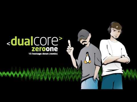 Dual Core - Hostage Down (Remix)