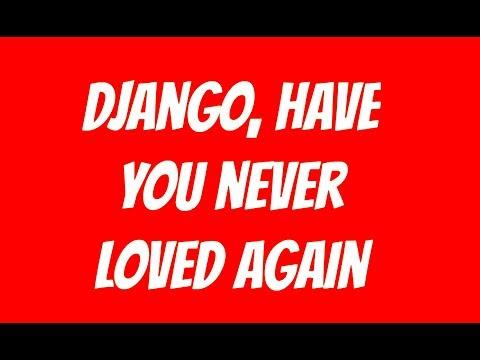 Django Unchained - Main Theme (Lyrics) - Luis Bacalov, Rocky Roberts - Django [HD]