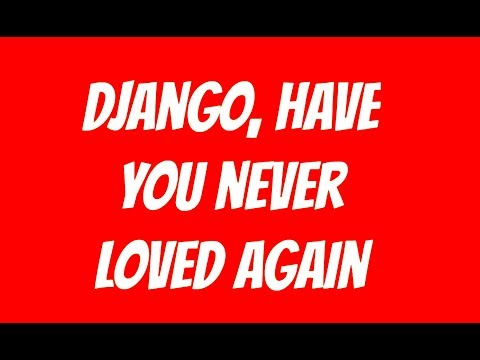 Django Unchained Main Theme (Lyrics Video) - Luis Bacalov & Rocky Roberts (High Quality Audio 2018)