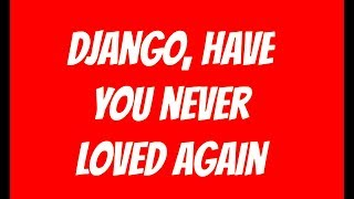 django unchained main theme lyrics video luis bacalov rocky roberts high quality audio 2018