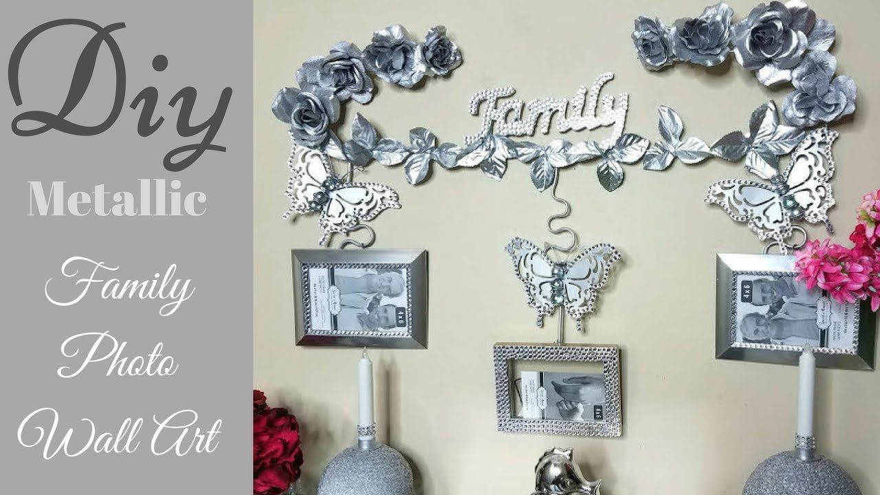 Diy Metallic Wall Decor For Family Photos Dollar Tree Wall Decorating Idea Youtube