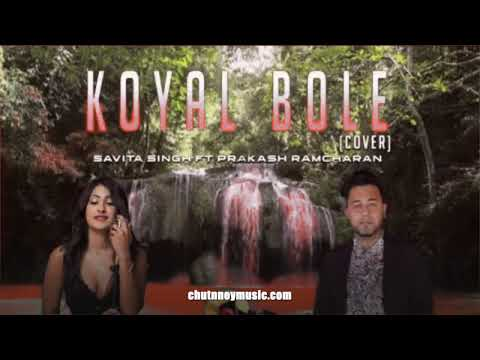 Savita Singh ft Prakash Ramcharan - Koyal Bole (2020 Bollywood Cover)