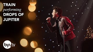 Drops of Jupiter | Train | Christmas Under the Stars - BYUtv